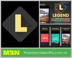 Legend App làm video hiệu ứng chữ nhanh dễ dàng